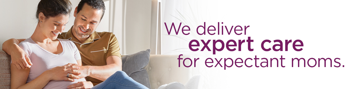 We deliver expert care for expectant moms