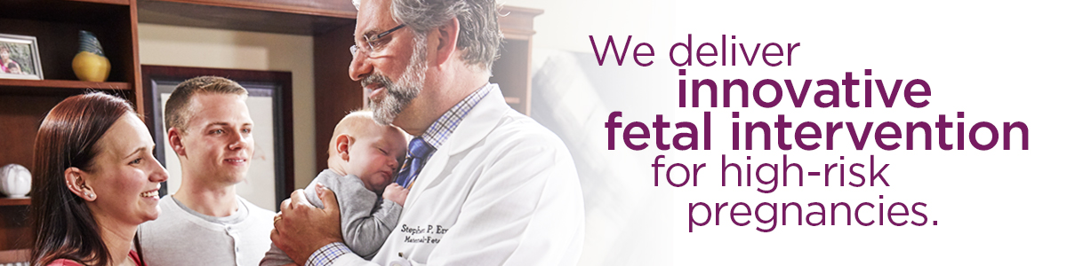We deliever innovative fetak intervention for high-risk pregnancies.