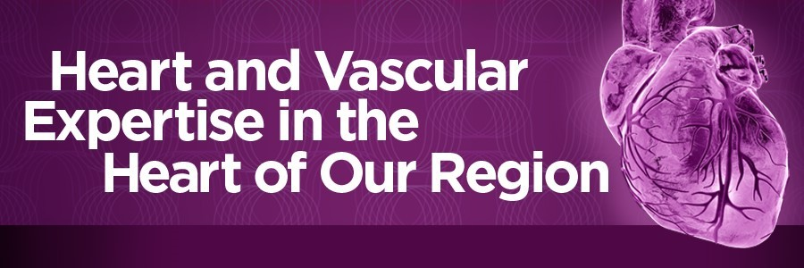 Heart and vascular expertise in the heart of our region